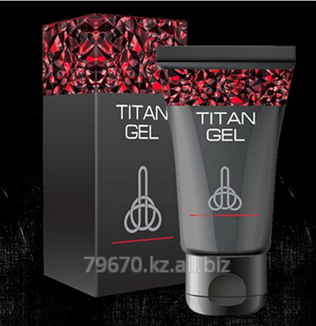 gel for restoration of a potentiality of titan gel buy in astana