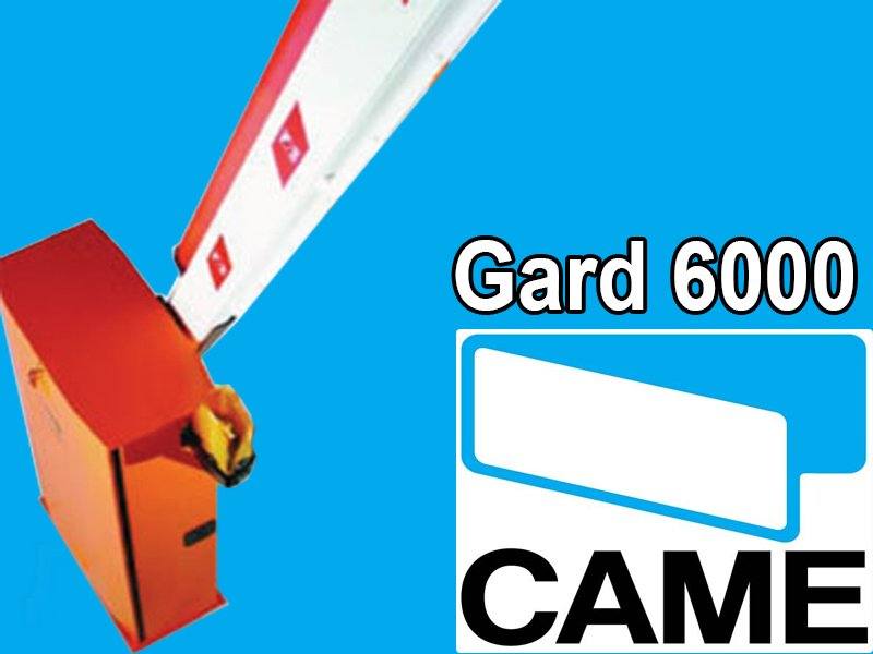 To order the Barrier of Came Gard 6000