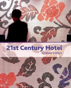 Купить Книга 21ST Century Hotel