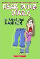 Книга Dear Dumb Diary:my Pants Are Haunted By Jim