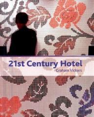 Книга 21ST Century Hotel