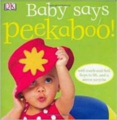 Книга Peekaboo! Baby Says