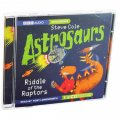 Book Astrosaurs:riddle Of The Raptors Bbc Audio CD